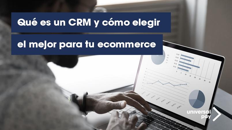 elegir el mejor CRM para tu ecommerce