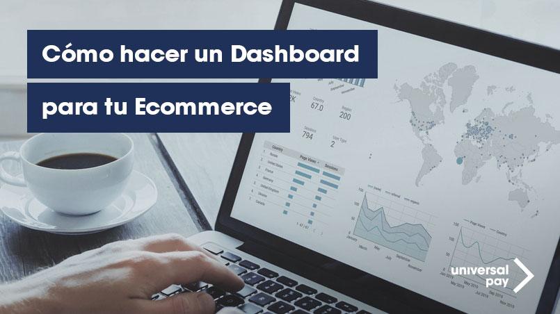 Cómo hacer dashboard ecommerce