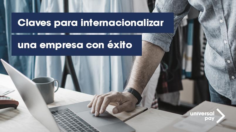 Internacionalizar empresa con éxito