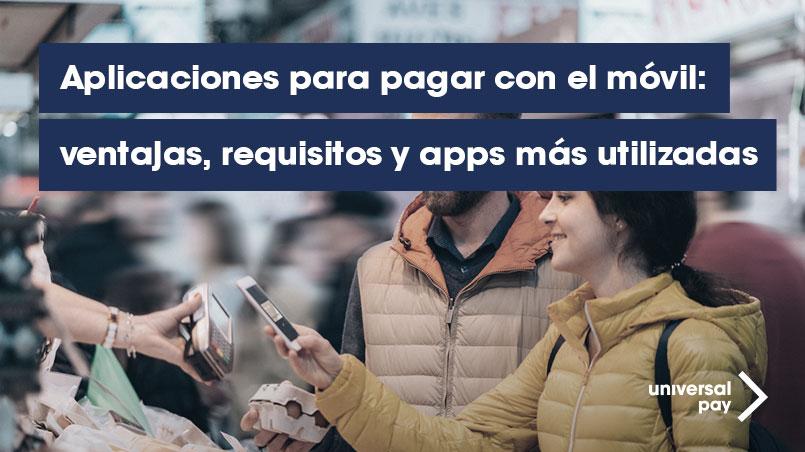 Aplicaciones de pago con móvil